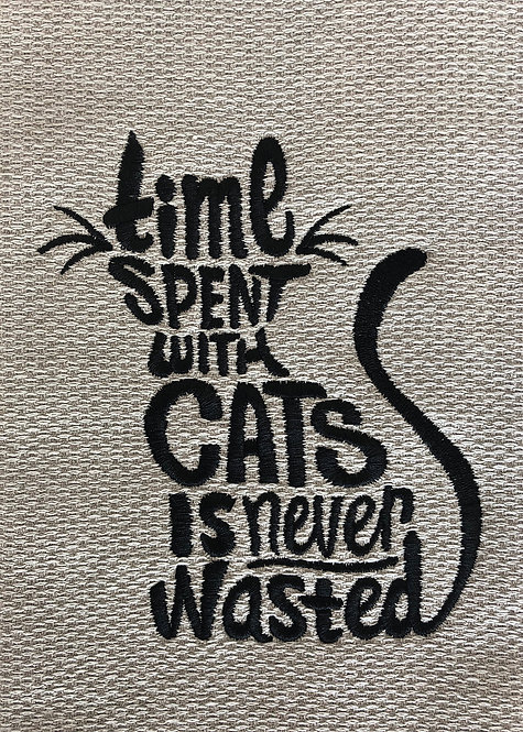 """""""Time Spent With Cats Is Never Wasted"""" Kitchen Towel"""