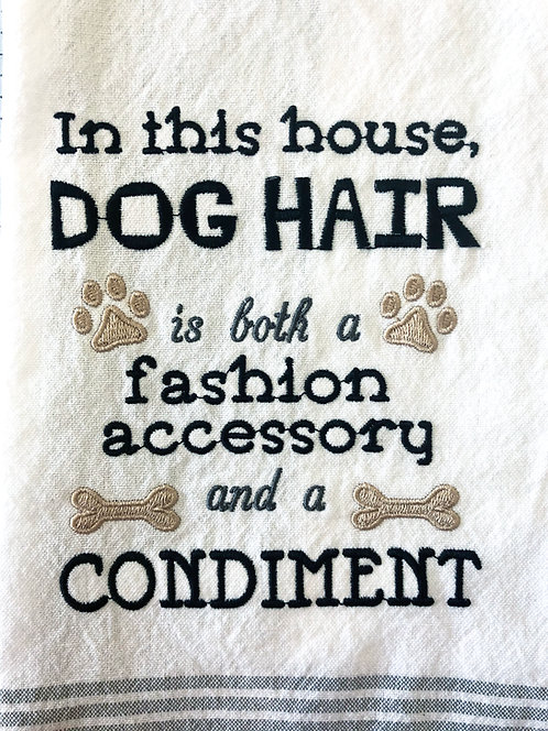 Dog Hair Is a Fashion Accessory And A Condiment