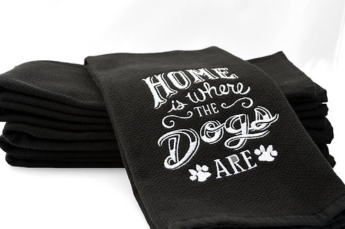 Home is Where The Dogs Are Kitchen Towel