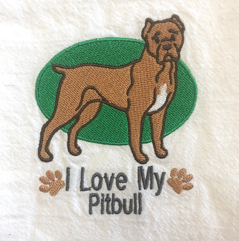 I Love My Pitbull_Brown Dog_Embroidered Towel