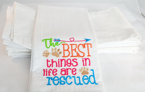 The Best Things In Life Are Rescued Tea Towel