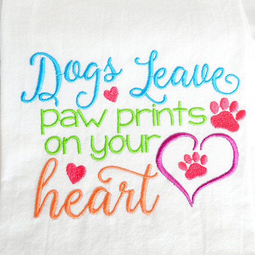 Dogs Leave Paw Prints On Your Heart Tea Towel Close Up