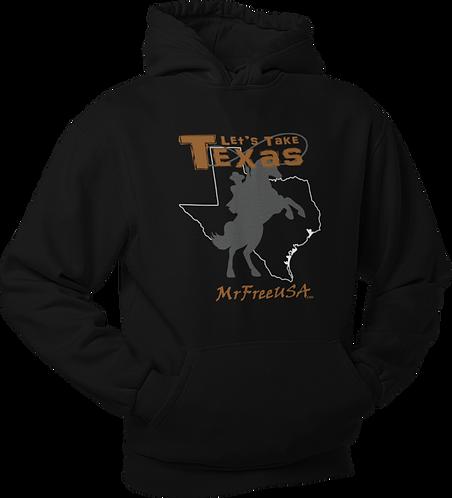 Let's Take Texas Unisex Hoodie