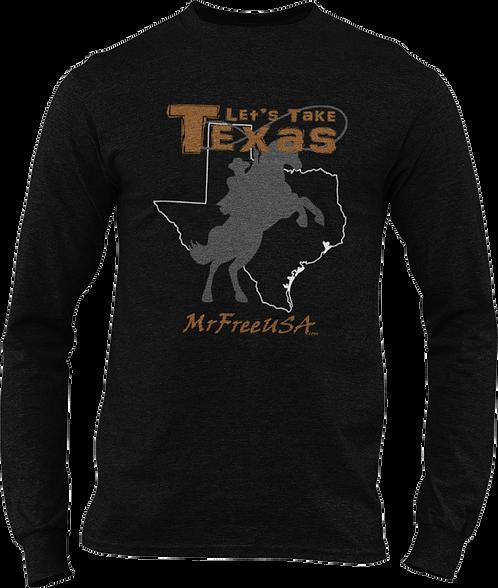 Let's Take Texas  Long sleeve t-shirt