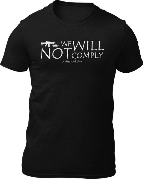 We Will Not Comply Short-Sleeve Unisex T-Shirt