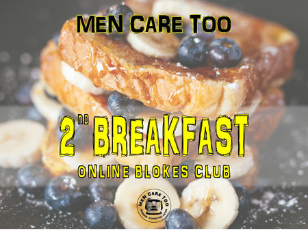 2nd BREAKFAST ONLINE BLOKE'S CLUB