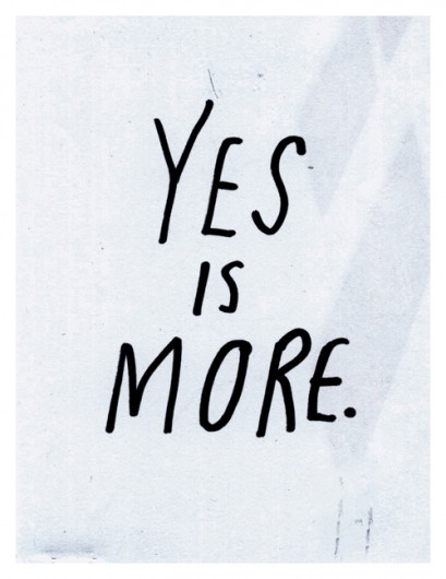 Yes is more.