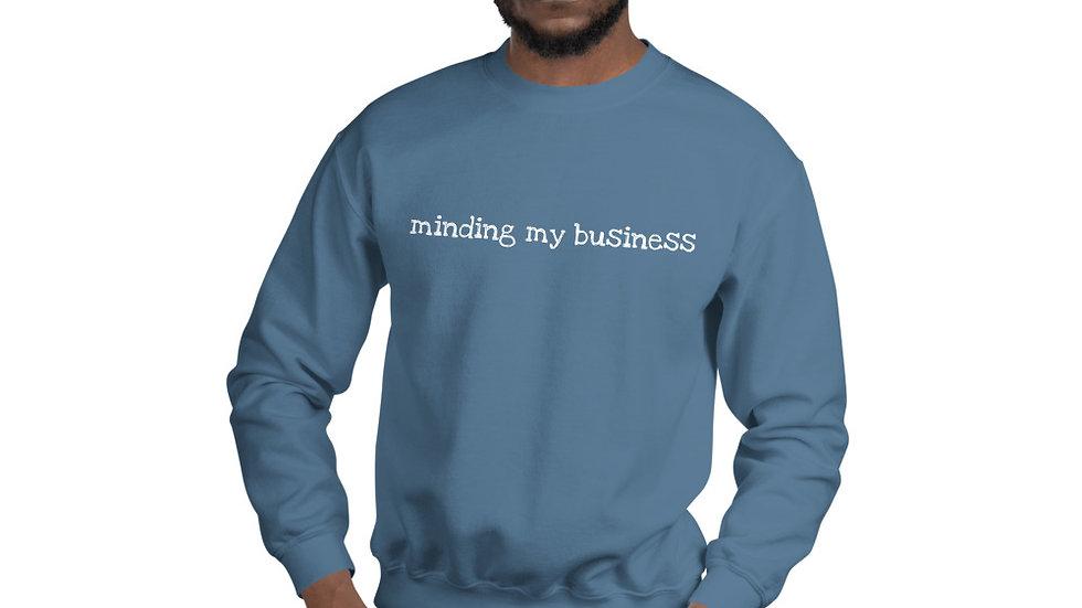 Minding My Business Sweatshirt