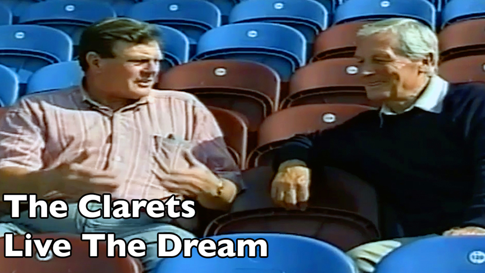 The Clarets Live The Dream