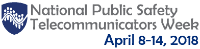 2018 National Public Safety Telecommunicators Week