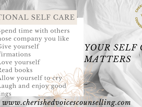 YOUR EMOTIONAL SELF CARE - IT MATTERS!