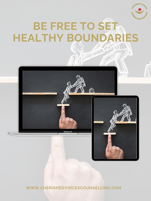 BE FREE TO SET HEALTHY BOUNDARIES EBOOK