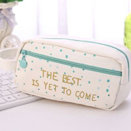 The best is yet to come pencilpouch