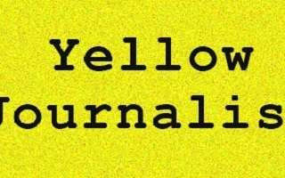 The Return Of Yellow Journalism