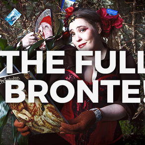 Thursday, 25th October - The Full Brontë - A Scary Little Girls Production