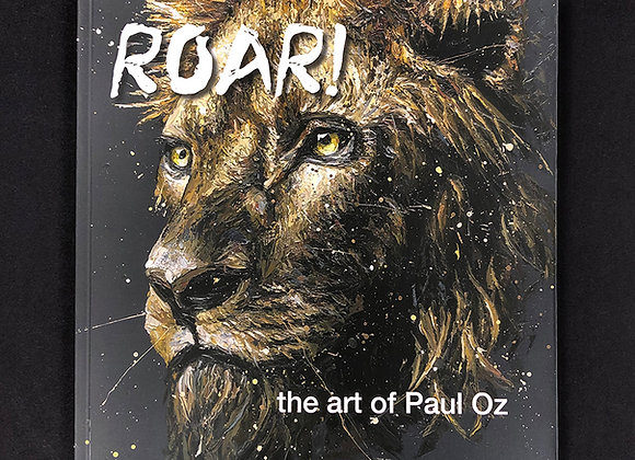 """Roar"" Art Book by Paul Oz"