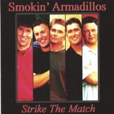 CD - Strike The Match (2003)