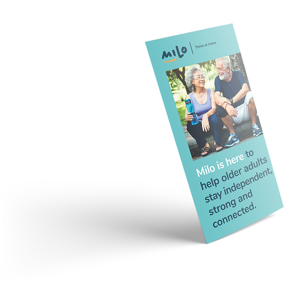 Milo brochure discusses customizable programs that allows seniors to stay in their home