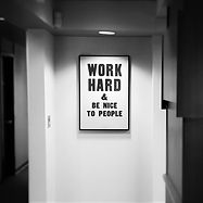 Work hard and be nice to people!