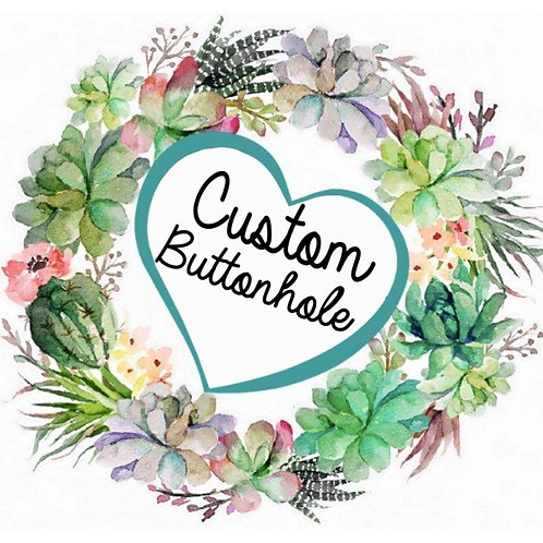 Custom Buttonhole