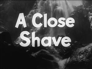 FiS_A Close Shave.png