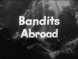 FiS_Bandits Abroad.png