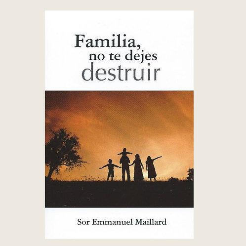 """Libro: """"Familia, no te dejes destruir."""""""