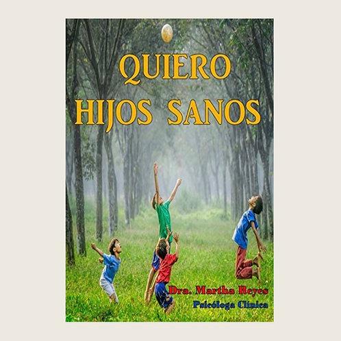 """Libro """"Quiero hijos sanos""""    Dólares"""