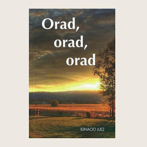 """Libro: """"Orad, orad, orad"""""""