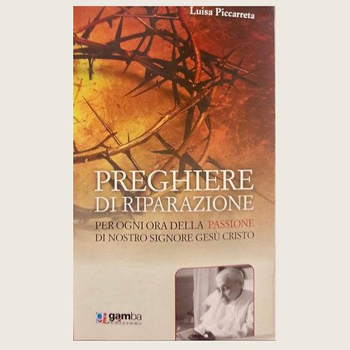 """Libro: """"Preghiere Di Riparazione"""" QUESTO LIBRO VIENE INVIATO SOLO IN EUROP. USD"""