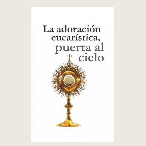 """Libro: """"La adoración Eucarística, puerta al Cielo."""""""
