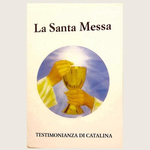 """Libro: """"La Santa Messa"""" QUESTO LIBRO VIENE INVIATO SOLO IN EUROPA. USD"""