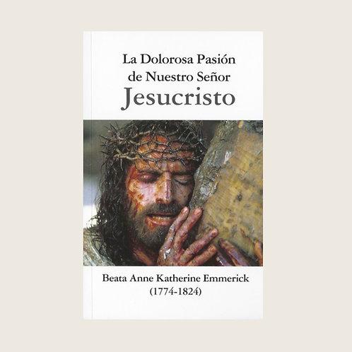"""Libro: """"La dolorosa pasión de Nuestro Señor Jesucristo"""""""