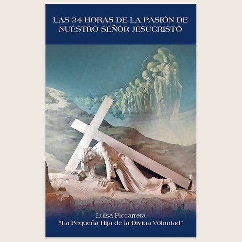 Libro Las 24 Horas de la Pasión ESPAÑOL L007 Dólares