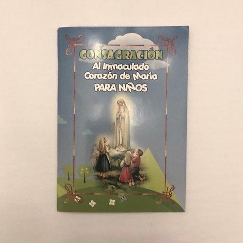 """Libro """"CONSAGRACIÓN AL INMACULADO CORAZON DE MARIA PARA NIÑOS""""  Dólares"""