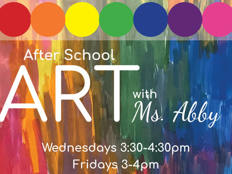 After School Art with Ms. Abby