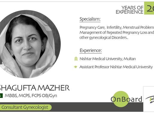 OnBoard | Dr. Shagufta Mazher | Gynaecologist.