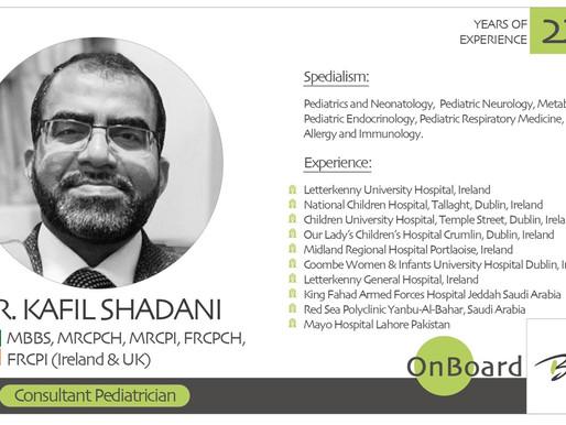OnBoard | Dr. Kafil Shadani | Pediatrician