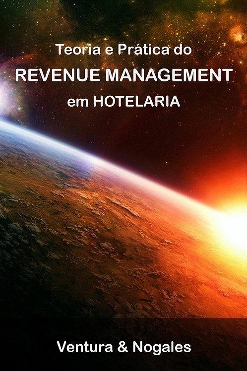 Revenue Management em Hotelaria, teoria e prática