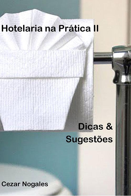 Hotelaria na Prática - Dicas e Sugestões para hoteleiros