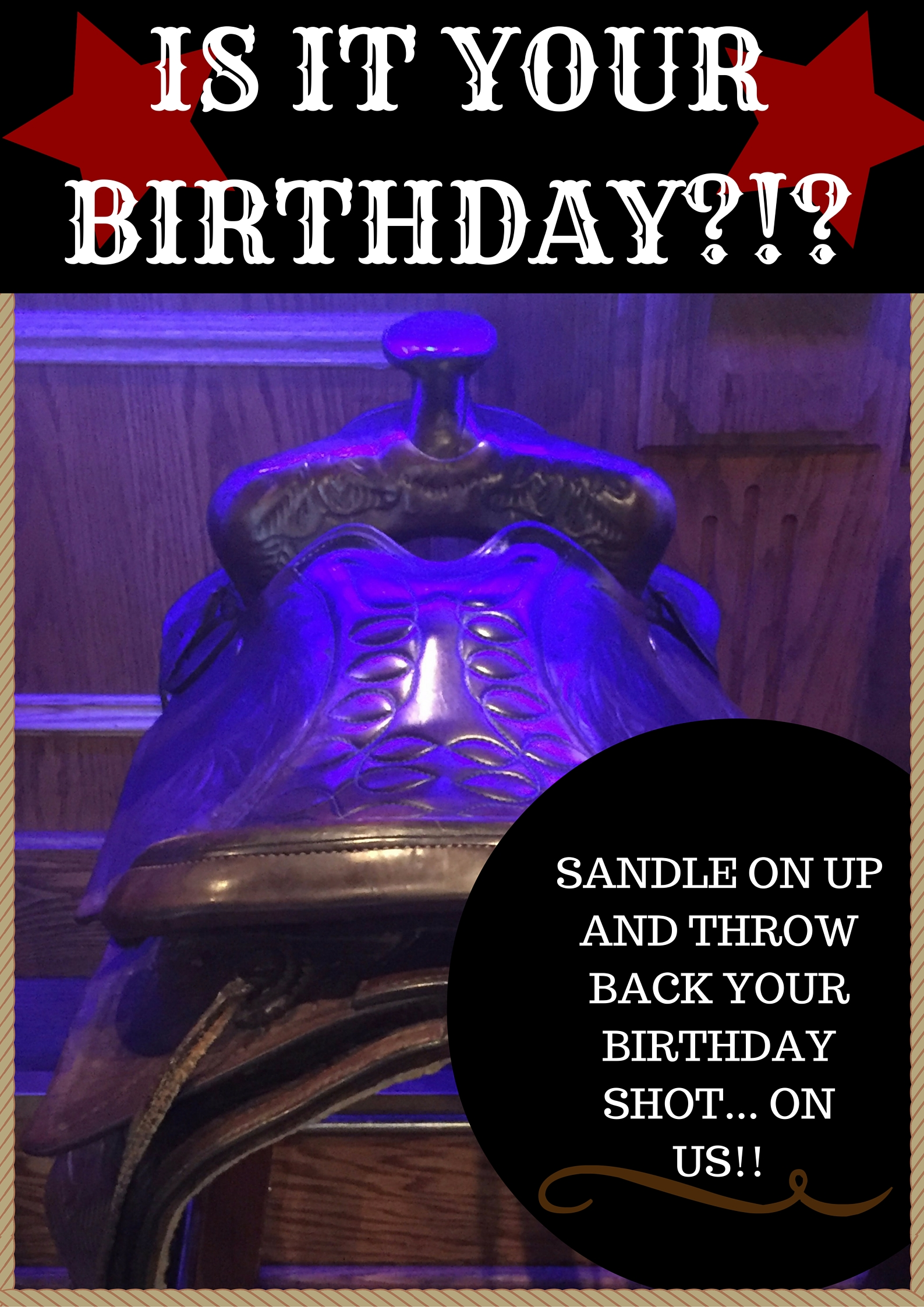 Saddle Up & Take Your Birthday Shot