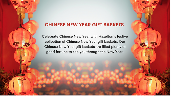 CHINESE NEW YEAR GIFT BASKETS Celebrate