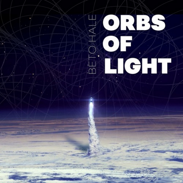Beto Hale Orbs of Light