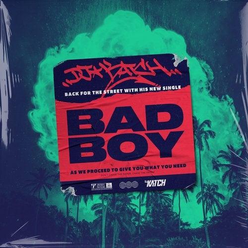 Bad Boy, DJ Katch featuring MUSYCA