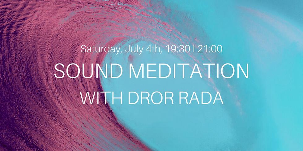 Sound Meditation w\ Dror Rada