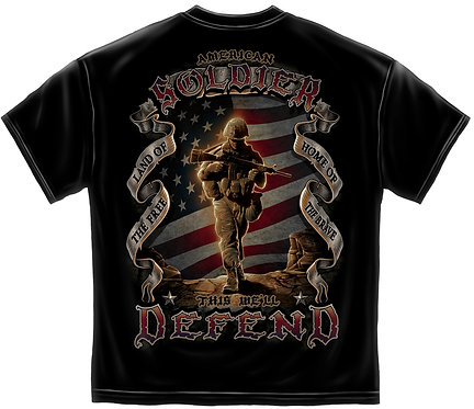 """American Soldier """"This We Will Defend"""" T-Shirt"""