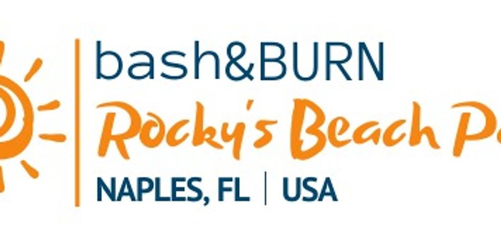 bash&BURN - Rocky's Beach Party