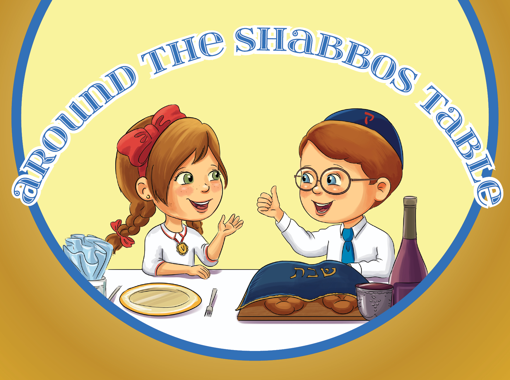 Around the Shabbos