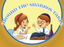 Around the Shabbos
