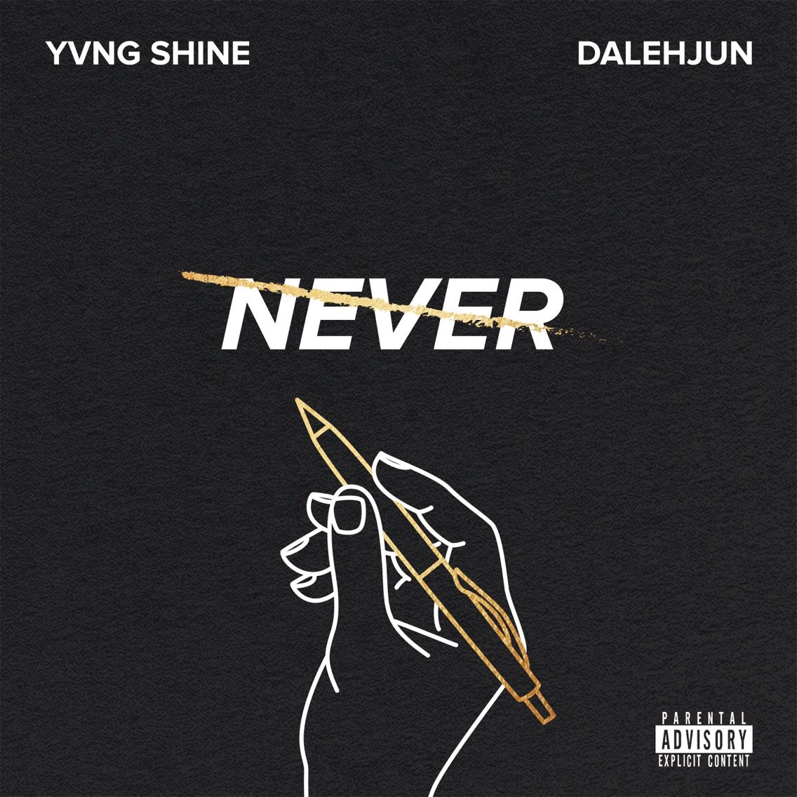 Yvng Shine - Never ft. Dalehjun